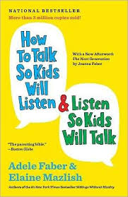 Kids Barnes And Noble How To Talk So Kids Will Listen And Listen So Kids Will Talk 30th
