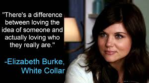 Quote From Love Actually by Loving The Idea Of Someone Elizabeth Burke White Collar Youtube