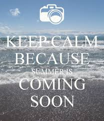 summer is coming soon pictures photos and images for