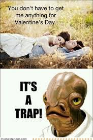 Its A Trap Meme - valentine s day it s a trap meme collection