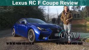 2015 lexus rc f lease lexus rc f coupe 2015 in depth review youtube