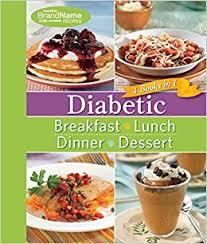 dinner for a diabetic diabetic 4 books in 1 breakfast lunch dinner desserts