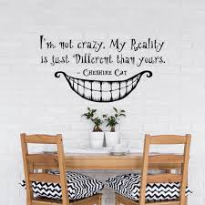 online get cheap difference quotes aliexpress com alibaba group kids bedroom wall decal alice in wonderland quote i m not crazy my reality is