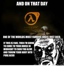 Half Life 3 Confirmed Meme - rmx half life 3 confirmed by recyclebin meme center