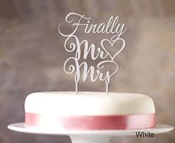 mrs mrs cake topper finally mr and mrs wedding cake topper personalized custom name