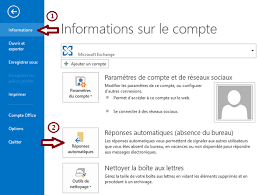 je serai absente du bureau mettre en place un message automatique d absence dans outlook