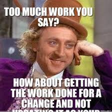Funny Willy Wonka Memes - willy wonka work memes memes pics 2018