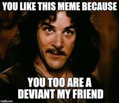Raunchy Memes - a knod to the 2 people who always give me a like even when muh