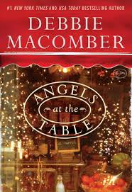Angels At The Table Angels Everywhere 7 By Debbie Macomber