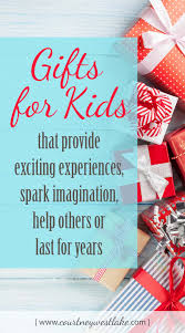 gifts for kids that spark imagination offer exciting experiences