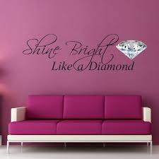 Wall Quotes For Bedroom by 28 Best Quotes About Diamonds Images On Pinterest Diamonds