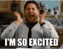 Im So Excited Meme - im so excited gifs tenor
