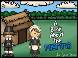 the pilgrims book a book about the pilgrims by hollie griffith teachers pay teachers