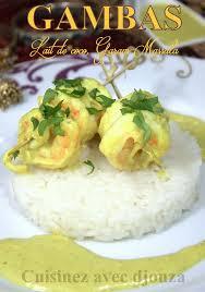 cuisiner avec du lait de coco gambas au lait de coco et garam massala recettes faciles recettes