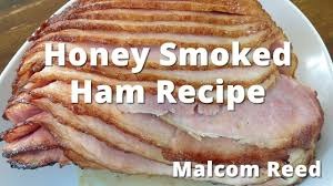 how to cook ham for thanksgiving honeybaked ham recipe how to smoke a honeybaked ham youtube