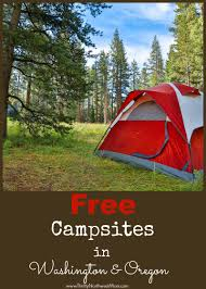 Oregon Coast Camping Map by Free Camping Washington And Oregon Sites You Can Stay At For