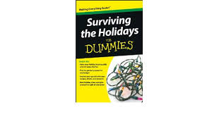 holidays for dummies surviving the holidays for dummies ebook ewing