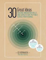 30 great ideas for building capacity to innovate