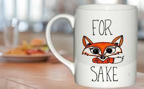 fox mug for fox sake fox mug gift custom mug ceramic mug