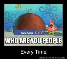 Who Are You People Meme - spongebob meme meme factory pinterest meme