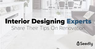 renovation tips 4 interior design experts tips to save money on renovation