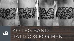 40 leg band tattoos for men youtube