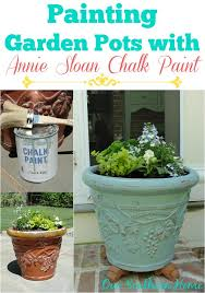 Paint For Chiminea Painting Garden Pots With Annie Sloan Chalk Paint Our Southern Home
