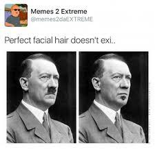 Facial Hair Meme - a memes 2 xtreme memes2daextreme perfect facial hair doesn t exi