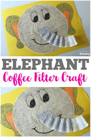 coffee filter crafts for kids coffee filter elephant craft look