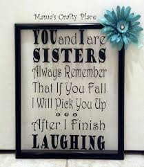 sister u0027s quote frame jpg 1 384 1 600 pixels holiday crafts