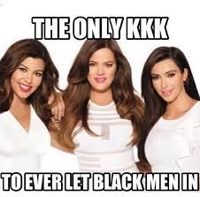 Khloe Kardashian Memes - khloe kardashian causes anger by posting controversial kkk meme on