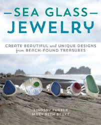 How To Make Jewelry From Sea Glass - sea glass jewelry book sea glass books u0026 resources sea glass