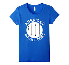 american anti theft mechanic t shirt car manual shift knob car