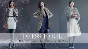 what to wear for wedding what to wear to a winter wedding