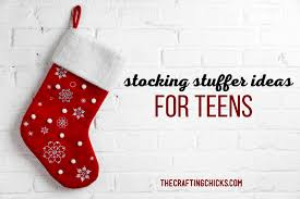 Ideas For Stocking Stuffers Stocking Stuffer Ideas For Teens The Crafting