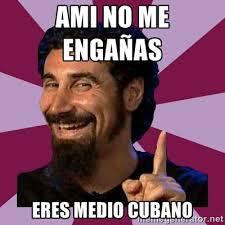 Cuba Meme - memes cubanos imagenes chistosas