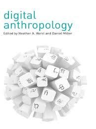 horts e miller digital anthropology pdf anthropology ethnography
