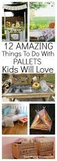 12 amazing things to do with pallets the kids will love