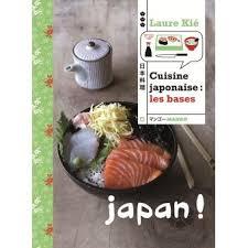 livre cuisine fnac cuisine japonaise les bases relié laure kié achat livre ou