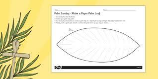 palm leaves for palm sunday palm sunday make a palm leaf paper craft christianity