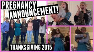 Announcing Pregnancy At Thanksgiving Surprise Pregnancy Announcement Thanksgiving Special Youtube