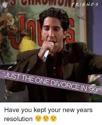 Memes About Divorce - just the one divorce in 99 have you kept your new years