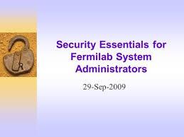 Fermilab Help Desk Security Essentials For Fermilab System Administrors Ppt Download