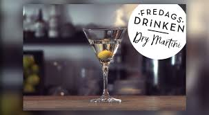 dry martini fredagsdrinken u2013 dry martini u2013 allt om mat