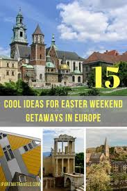where to go for easter 15 cool ideas for an easter weekend in