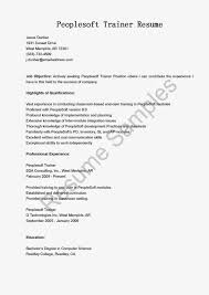 Sample Resume Objectives For Trainers by Resume Samples Peoplesoft Trainer Sample Resume Samples