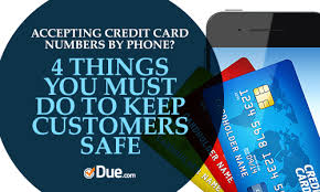 accepting credit card numbers by phone 4 things you must do to