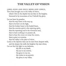 valley of vision puritan prayers the valley of vision by arthur a review anchored in