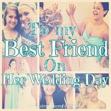 wedding wishes letter for best friend 25 best best friend wedding ideas on friend wedding