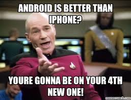 why iphone is better than android is better than iphone